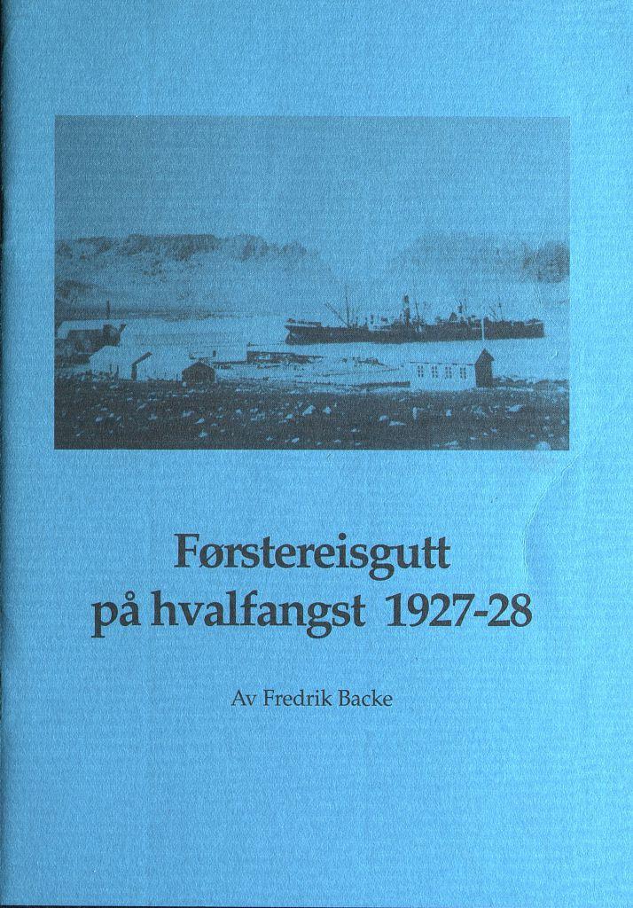 """Heftet """"Førstereisgutt på hvalfangst 1927-29"""""""